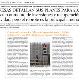 Empresas detallan sus planes para el 2021: proyectan aumento de inversiones y recuperación de la actividad, pero el rebrote es la principal amenaza.