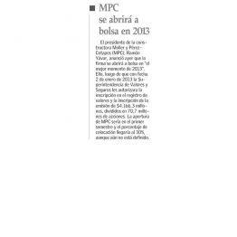 MPC se abrirá a bolsa en 2013